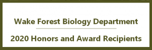 WFU 2020 Biology Honors and Award Recipients