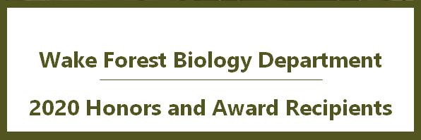 WFU 2020 Biology Honors and Award Recipients