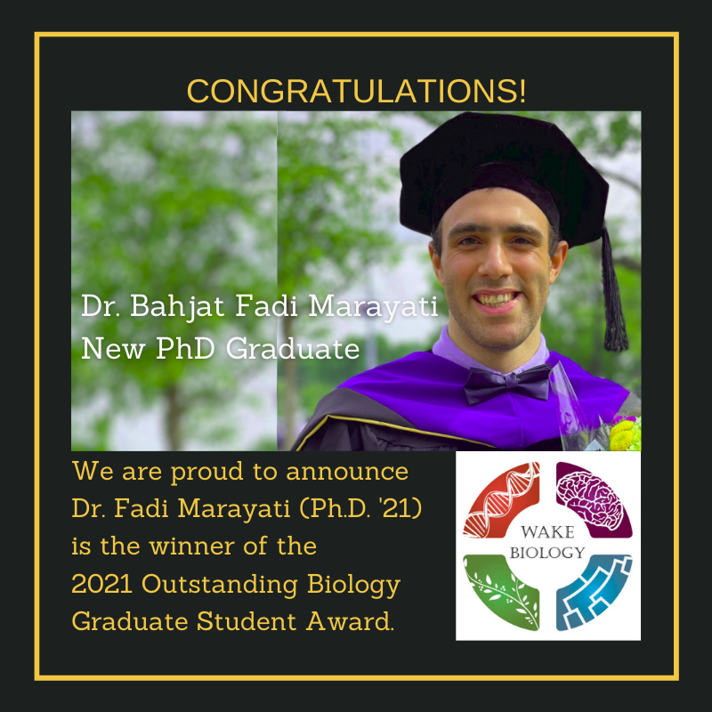 Image of Dr. Marayati with the words: 'We are proud to announce Dr. Fadi Marayati (Ph.D. '21) is the winner of the 2021 Outstanding Biology Graduate Student Award'